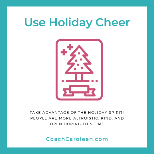 Use Holiday Cheer during Job Searching by Coach Caroleen