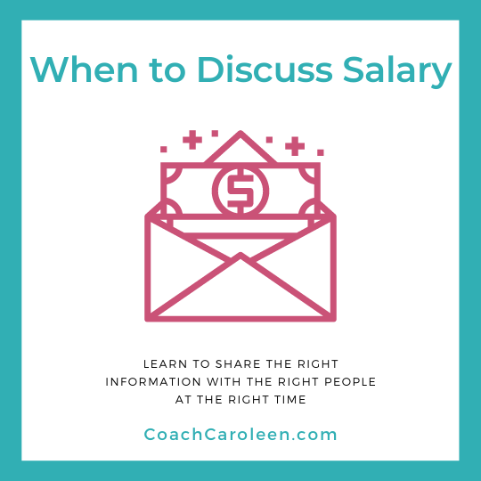 When to Discuss Salary by Coach Caroleen